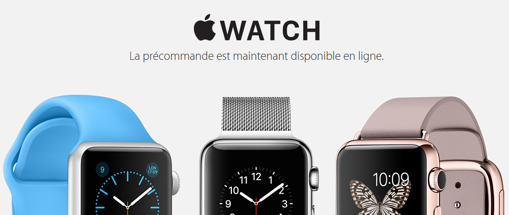 Apple Watch precommandes - Apple Watch : les précommandes sont disponibles
