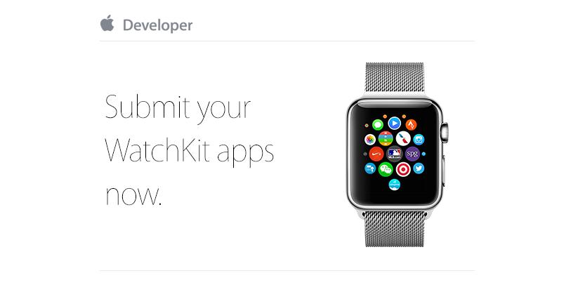 WatchKit apps Apple - Apple Watch : les applications peuvent être soumises par les développeurs