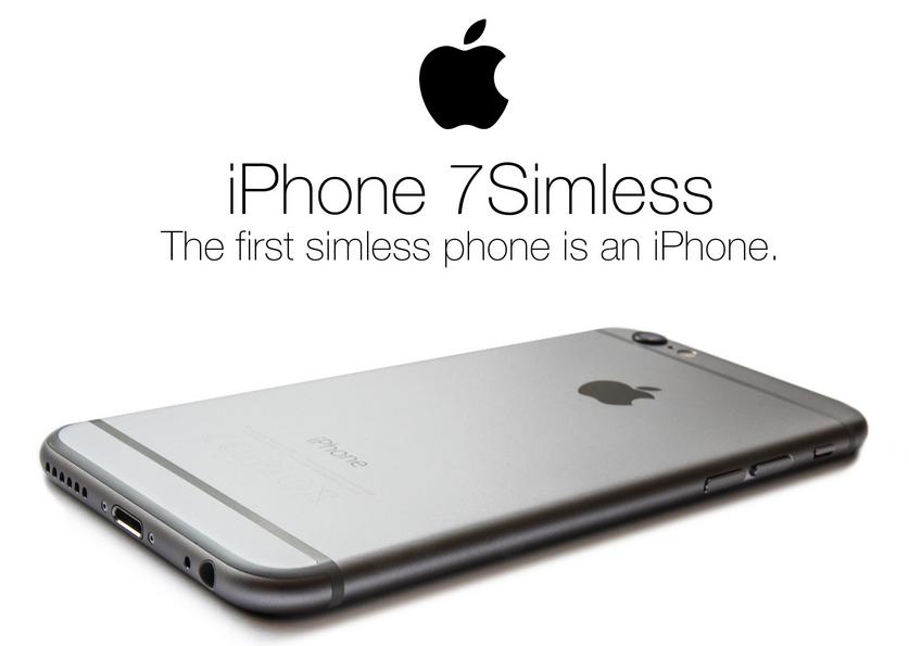 iPhone 7 simless - iPhone 7 : un smartphone sans carte SIM ?