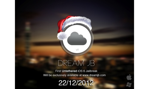 Dream JB : Jailbreak iOS 6 Untethered le 22 décembre ?