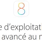 iOS 8 : Apple rappelle à ses clients de faire la mise à jour