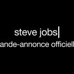 Biopic Steve Jobs : bande-annonce disponible en français