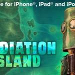 Radiation Island gratuit un mois sur iPhone, iPad & iPod Touch