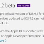 iOS 9.2 bêta 1 disponible pour les développeurs