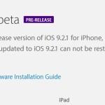 iOS 9.2.1 bêta 1 est disponible pour les développeurs