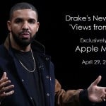 Drake : l'album « Views » en exclusivité sur Apple Music & iTunes