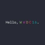 WWDC 2016 : diffusion en direct sur Mac, Apple TV, iOS