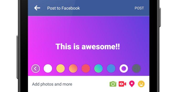 Facebook permet d'ajouter un fond coloré à ses statuts... sur Android