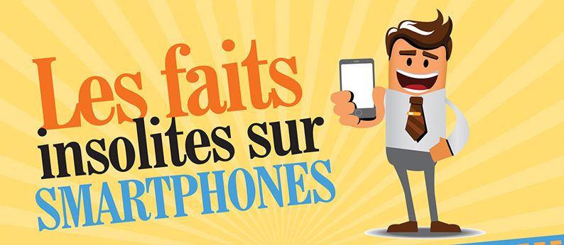 faits insolites smartphones - Infographie : 35 faits insolites liés aux smarphones