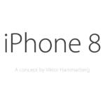 iPhone 8 : sortie repoussée à octobre ou novembre ?