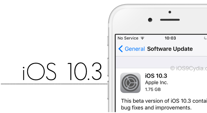 ios 10 3 - iOS 10.3 est disponible sur iPhone, iPad & iPod Touch