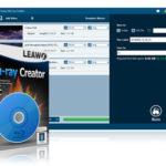 Leawo Blu-ray Creator : le meilleur lecteur et logiciel de gravure Blu-Ray