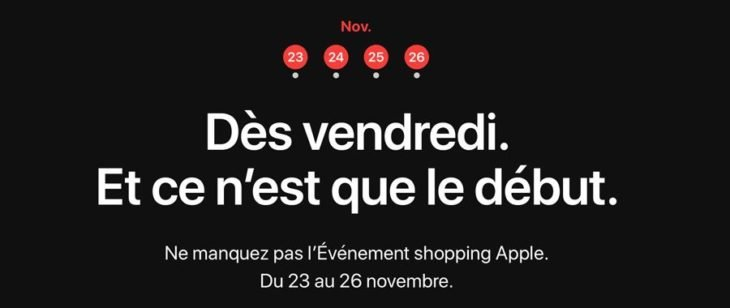 Black Friday Apple & Cyber Monday du 23 au 26 novembre 2018 !