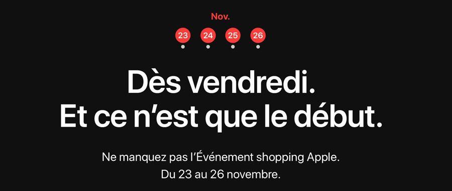 Black Friday Apple & Cyber Monday du 23 au 26 novembre 2018 !