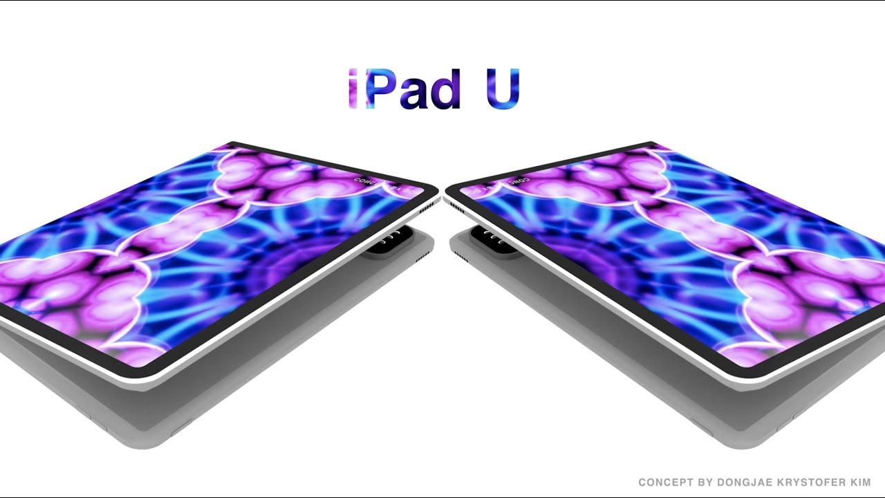 ipad u concept - iPad U : le concept d'iPad pliable qui met l'eau à la bouche