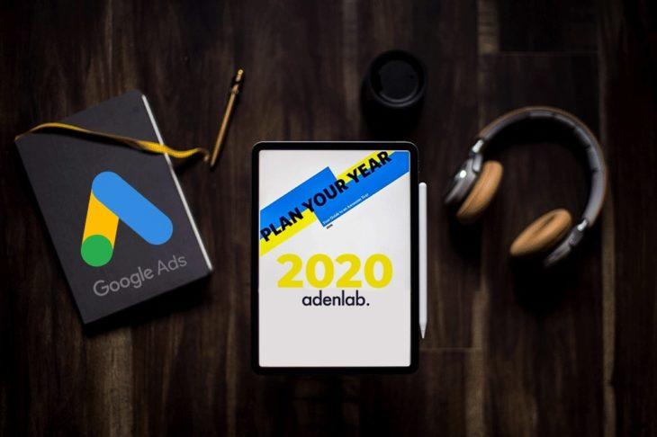 Google Ads : mieux marketer en 2020, quels changements majeurs ?