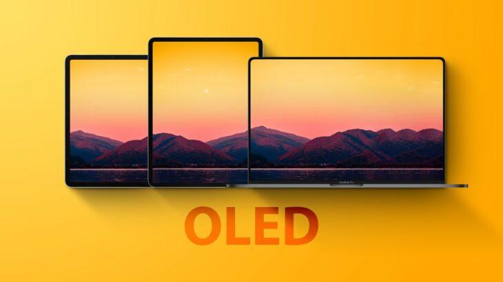 L'OLED sur l'iPad 10,9″ de 2022 puis sur les iPad Pro 12,9″ & MacBook Pro 16″ ?